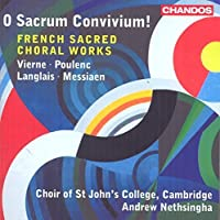 Louis Vierne, Poulenc, Jean Langlais & Messiaen: French Sacred Choral Works by Edward Picton-Turbervill