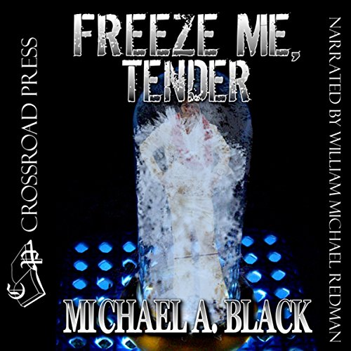 Freeze Me, Tender audiobook cover art