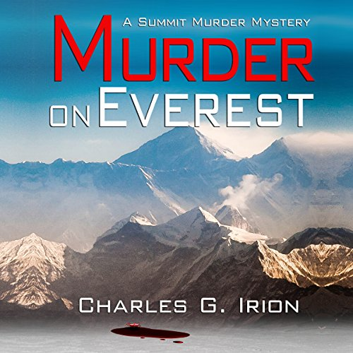 Murder on Everest Audiobook By Charles G. Irion, Ronald J. Watkins cover art