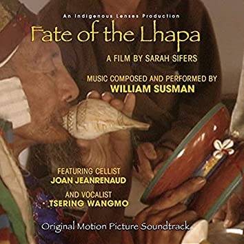 Fate of the Lhapa (Original Motion Picture Soundtrack)