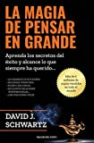 9. La magia de pensar en grande - David J. Schwartz