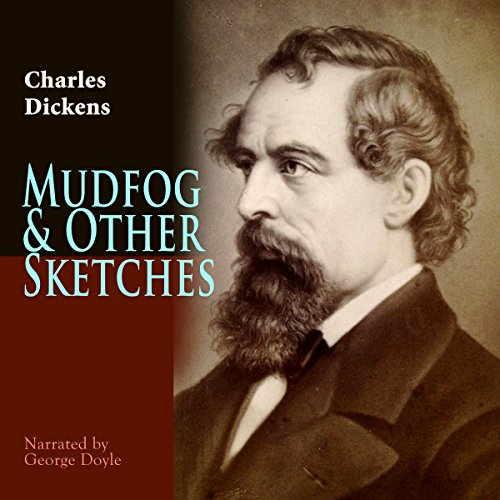 Mudfog & Other Sketches audiobook cover art