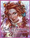 Bellezas Fantásticas: Libro de Colorear de Mujeres Hermosas para Adultos Relajación
