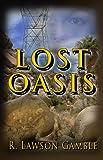 Lost Oasis (Zack Tolliver, FBI Book 8)