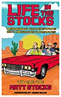 Life in the Stocks: Veracious Conversations with Musicians & Creatives (Volume One)