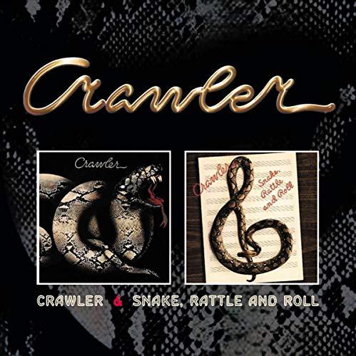 Crawler / Snake Rattle & Roll