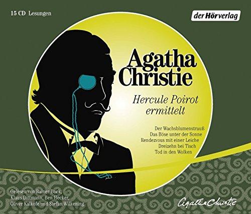Hercule Poirot ermittelt: Der Wachsblumenstrauß - Das Böse unter der Sonne - Rendezvous mit einer Leiche - Dreizehn bei Tisch - Tod in den Wolken