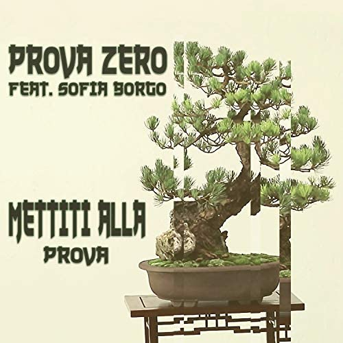 Prova Zero feat. Sofia Borgo