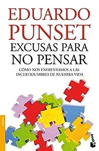 Excusas para no pensar: 4 par Eduardo Punset
