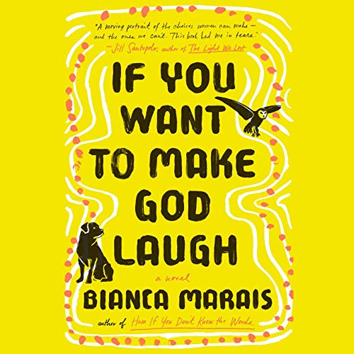 If You Want to Make God Laugh audiobook cover art