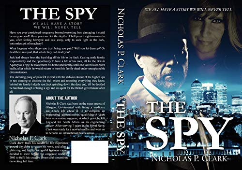The Spy: There are some stories that just cant be told (Jack Malaney Book 6) (English Edition)