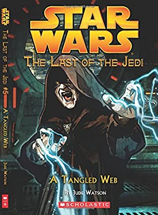 Star Wars: The Last of the Jedi #05 A Tangled Web