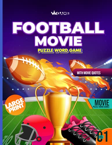 Football Movie Puzzle Word Game With Movie Quotes Volume 01: Large Print 100 Puzzles Includes Word Search Word Scramble Missing Vowel Sudoku For ... (Movie Lovers' Word Search Puzzle Series)