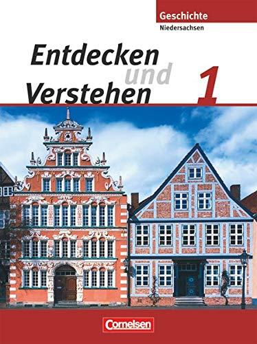 Entdecken und verstehen - Geschichtsbuch - Realschule Niedersachsen 2008 - Band 1: 5./6. Schuljahr: Von der Urgeschichte bis zum Zeitalter der Entdeckungen - Schülerbuch