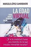 La edad virtual (NUEVO ENSAYO)