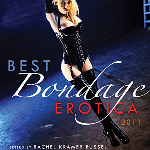 Best Bondage Erotica 2011 audiobook cover art