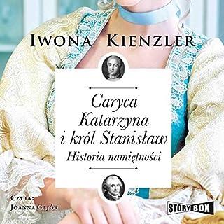 Caryca Katarzyna i król Stanisław audiobook cover art