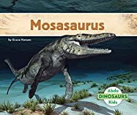 Mosasaurus (Dinosaurs)