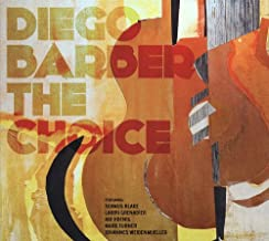 Barber, Diego The Choice Jazz Rock/Fusion
