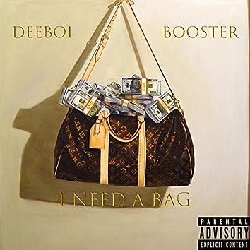 I Need a BAG