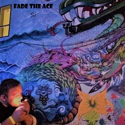 Fade the Ace