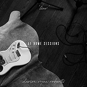 Liar (At Home Sessions)