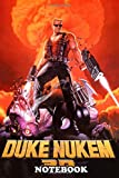 Notebook: Poster Duke Nukem Retro Game Pc , Journal for Writing, College Ruled Size 6' x 9', 110 Pages
