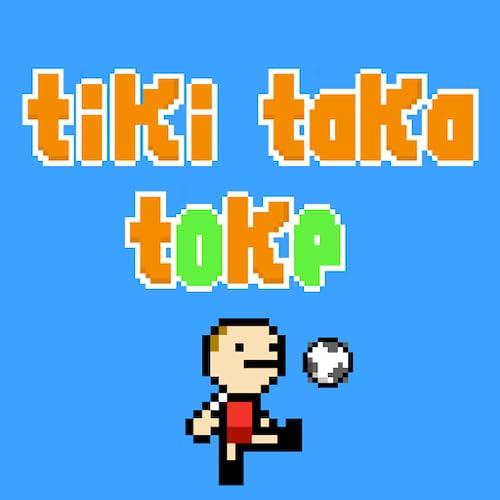 Tiki Taka Toke ª