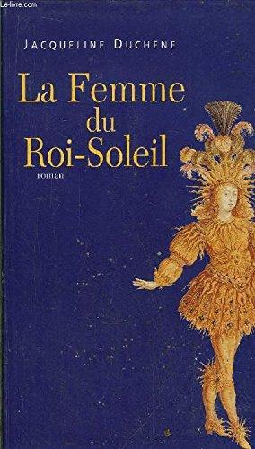 La femme du Roi-Soleil
