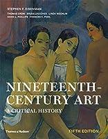 Nineteenth-Century Art: A Critical History