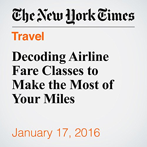 Decoding Airline Fare Classes to Make the Most of Your Miles cover art