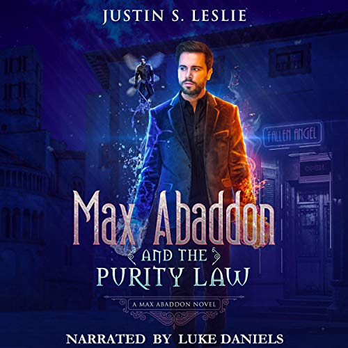 Max Abaddon and the Purity Law Audiobook By Justin Leslie cover art