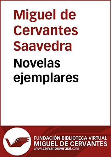 Novelas ejemplares (Biblioteca Virtual Miguel de Cervantes)