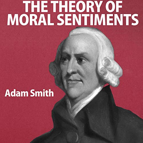 The Theory of Moral Sentiments  By  cover art