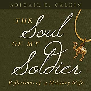 The Soul of My Soldier: Reflections of a Military Wife audiobook cover art