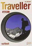 Traveller. B1+ Level. Workbook...