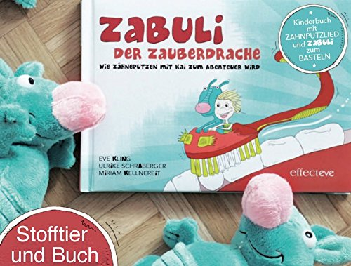 ZABULI-DER ZAUBERDRACHE / Kinder-Zahnputzbuch: ZABULI-DER ZAUBERDRACHE / ZABULI - DER ZAUBERDRACHE (BILDERBUCH + STOFFTIER): Kinder-Zahnputzbuch / Wie ... / Wie Zähneputzen mit Kai zum Erlebnis wird)