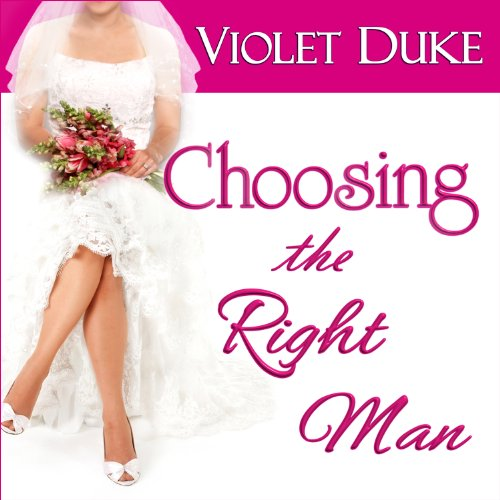 Choosing the Right Man audiobook cover art