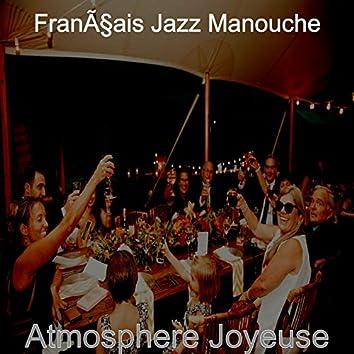 Atmosphere Joyeuse