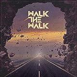 Walk the Walk: Walk the Walk (Audio CD)