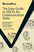 The Easy Guide to OSCEs for Communication Skills (MasterPass)
