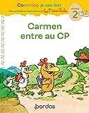 Carmen entre au CP - Cocorico je sais lire ! Mes premières lectures avec Les P'tites Poules - Carmen entre au CP