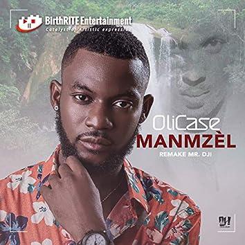 Manmzèl Remake Mr. Dji