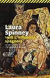 1918. L'influenza spagnola. La pandemia che cambiò il mondo