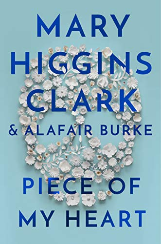 Compare Textbook Prices for Piece of My Heart Thorndike Press Large Print Basic Series Large type / Large print Edition ISBN 9781432884031 by Clark, Mary Higgins,Burke, Alagair