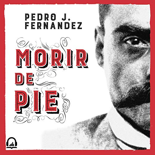 Morir de pie  By  cover art