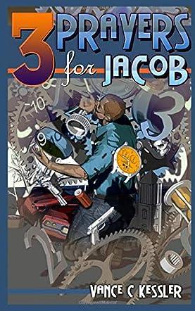 Three Prayers for Jacob
