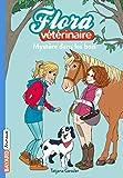 Flora vétérinaire, Tome 01: Mystère dans les bois