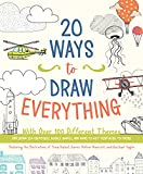 20 Ways to Draw Everything: With Over 100...