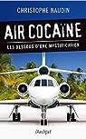 Air cocaïne : Les dessous d'une mystification par Naudin